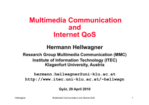 Multimedia Communication and Internet QoS