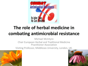 Herbal medicine * its role in combating antimicrobial