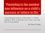 Parenting is the number one influence on a child*s success or