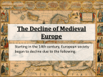 The Decline of Medieval Europe