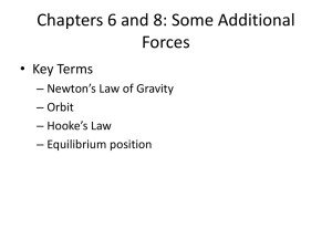 Chapters 6 and 8: Some Additional Forces
