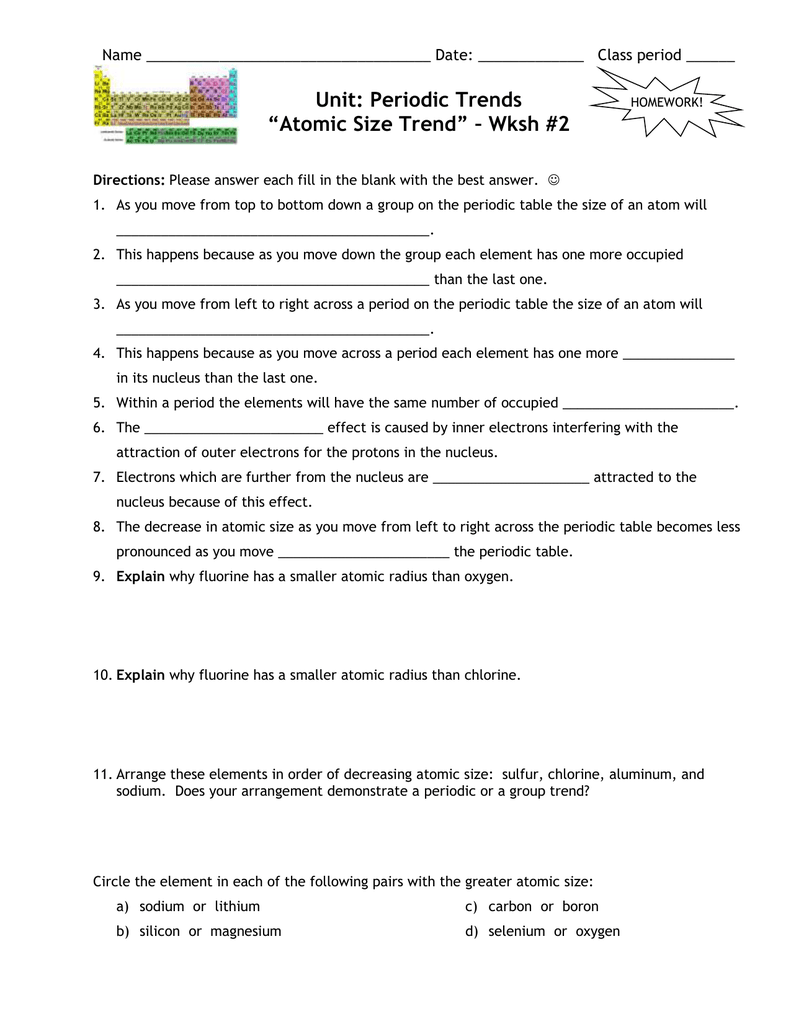 periodic trends worksheet 650 841   Periodic Trends Worksheet Answer likewise Periodic Table Worksheet Answers Coloring Periodic Table Color additionally Electron Configuration Practice Worksheet Worksheet  Worksheet moreover  besides Worksheet 1  UNIT THREE in addition Quantum Theory       Periodic Trends Worksheet   Key   QUANTUM further Solved  Periodic Trends Electron Configuration Practice Wo further  together with Periodic Table Atomic Radius Worksheet   Elcho Table furthermore  additionally  besides Download chapter 5 the periodic law answer key PDF Download moreover  also r ' ncrJ c  lit n   t       h  'f    t 't e a additionally Periodic trends HW   key on last pages moreover Periodic table trends worksheet. on periodic trends practice worksheet answers