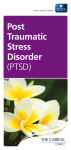 Post Traumatic Stress Disorder (PTSD)