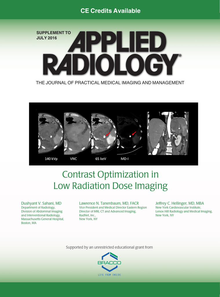 Contrast Optimization in Low Radiation Dose Imaging
