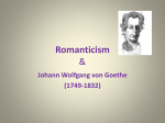 Romanticism and - Mrs. Anthony`s English 2