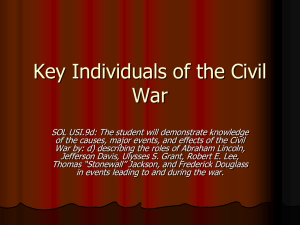 SOL 9d: Key Individuals of the Civil War