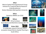 What Marine Spatial Planning Research Group Institute for Coastal