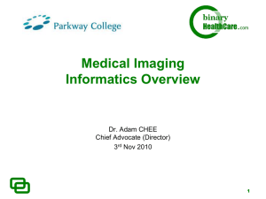 Medical Imaging Informatics Overview