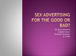 Sex advertising for the good or bad?