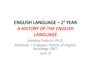 ENGLISH LANGUAGE – 2° YEAR A HISTORY OF THE ENGLISH
