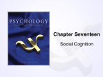 Chapter Seventeen Social Cognition