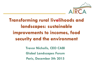 Sustainable improvements to incomes, food security and the