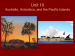 Unit 10 Australia, Antarctica, and the Pacific Islands