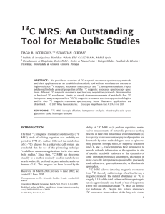 13C MRS: An outstanding tool for metabolic studies