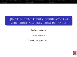 Quantum field theory correlators at very short and very long distances