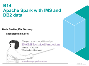 B14 Apache Spark with IMS and DB2 data
