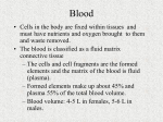 Blood presentation
