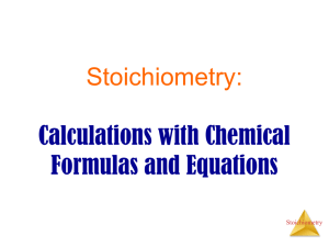 Calculations with Chemical Formulas and Equations