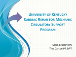 University of Kentucky Mechanic Circulatory Support Program