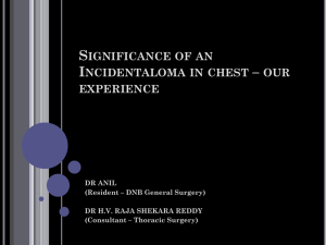 Significance of an Incidentalloma in chest * our experience