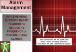 Change ECG electrodes daily. (Level E) Customize alarm