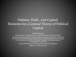 Habitus, Field , and Capital. Elements for a