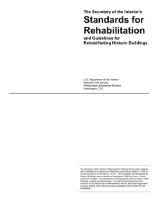 The Secretary of the Interior`s Standards for Rehabilitation