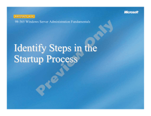 Identify Steps in the Startup Process