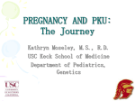 PREGNANCY AND PKU: The Journey