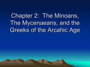 Chapter 2: The Minoans, The Mycenaeans, and the Greeks