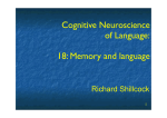 Cognitive Neuroscience of Language: 18: Memory and language