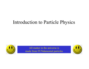 Overview of Particle Physics