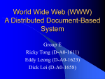 Operation System II Presentation Project The World Wide Web (WWW)