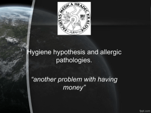 Hygiene hypothesis and allergic pathologies