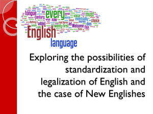 Exploring the possibilities of standardization and