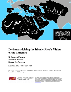 De-Romanticizing the Islamic State`s Vision of the Caliphate