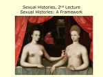 Sexual Histories, 2nd Lecture Sexual Histories: A Framework