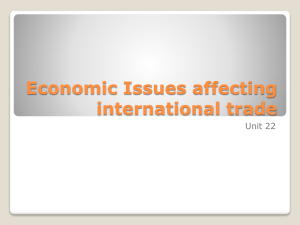 Economic Issues affecting international trade