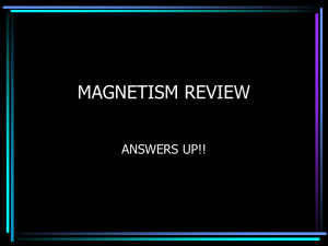 magnetism review - Home [www.petoskeyschools.org]