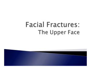 Facial Fractures: The Upper Face