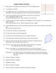 Geometry Chapter 2 Test Review 11. False, angles are not adjacent