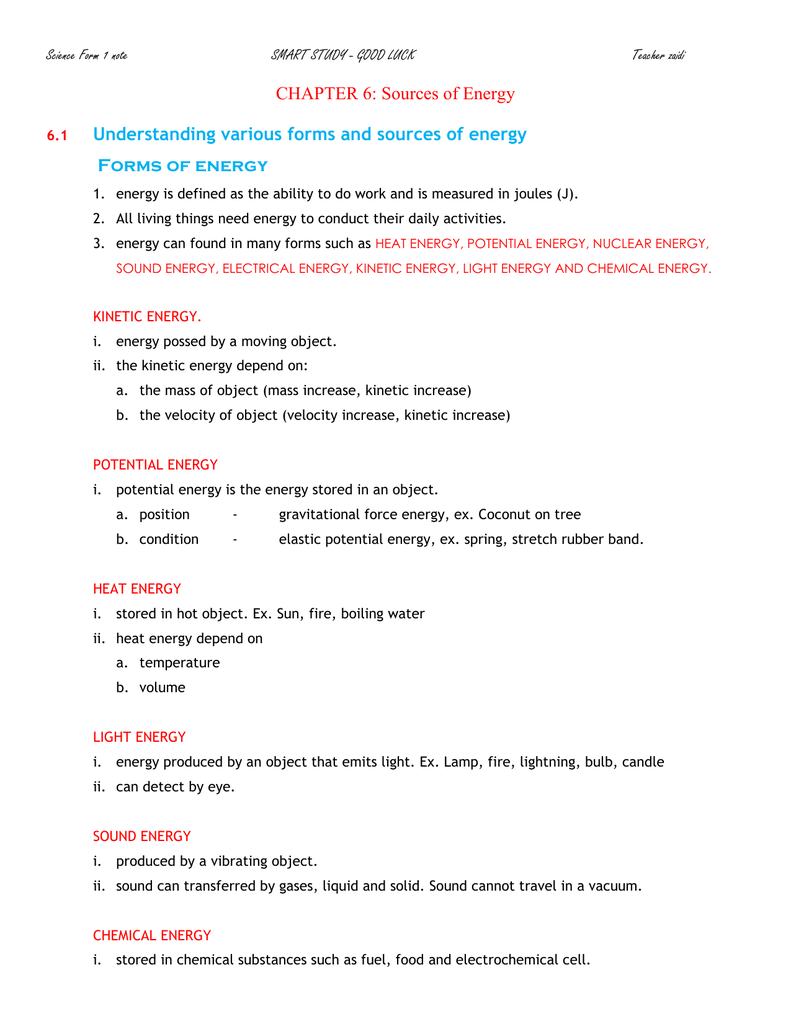 CHAPTER 6: Sources of Energy Understanding various forms and