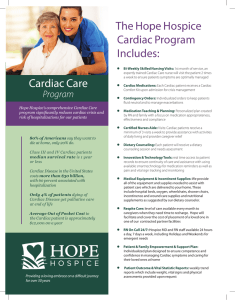 The Hope Hospice Cardiac Program Includes: Cardiac Care
