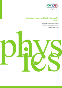 Specimen Papers and Mark Schemes for Physics