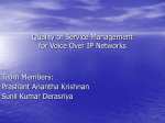 Quality of Service Management Over VoIP Networks