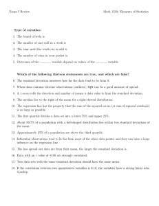 Exam I Review Math 1530: Elements of Statistics Type of variables