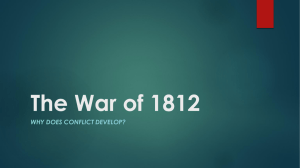 The War of 1812 - Mater Academy Lakes High School