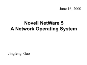 Novell NetWare 5 A Network Operating System