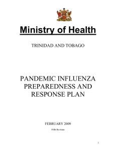 to the Ministry`s Pandemic Influenza Preparedness and