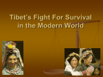 Tibet`s Fight For Survival in the Modern World